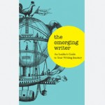 The Emerging Writer / Emerging Writers' Festival / 2012